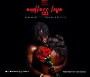 DJ Rampage - Endless Love ft. Victor AD &  Drizilik